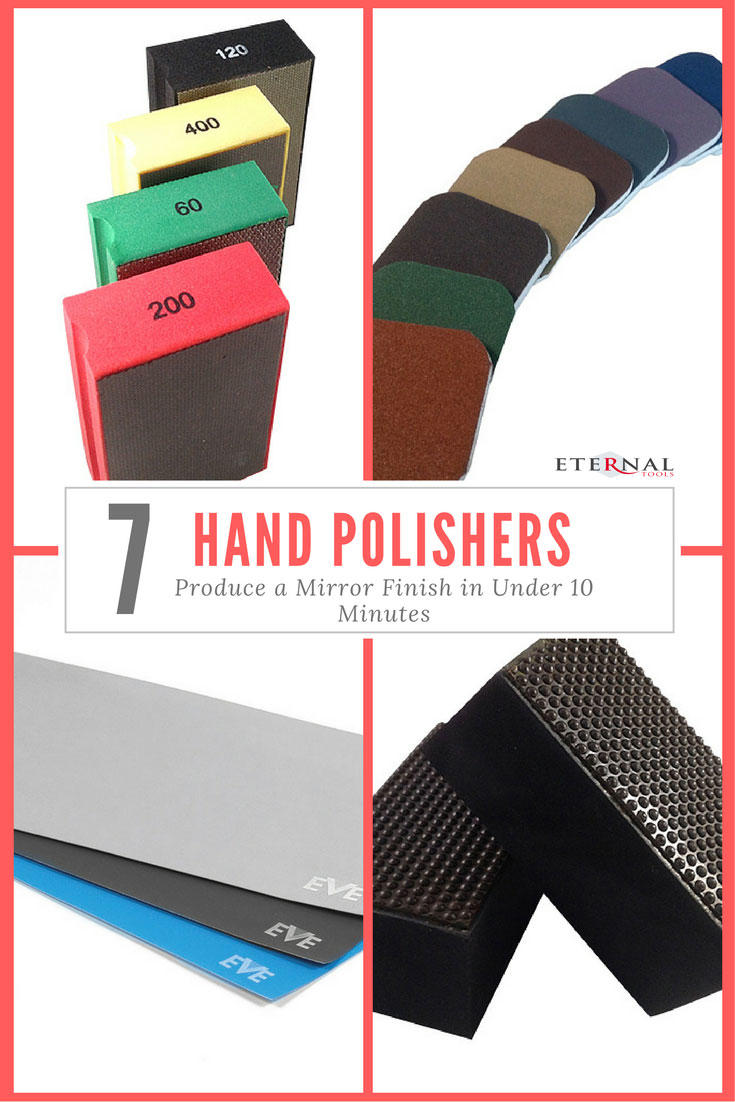 7 Hand Polishers To Produce a Mirror Finish in Under 10 Minutes