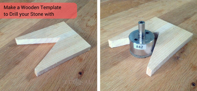 Make a wooden template to help you drill a hole into stone