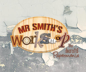 Mr Smith's Workshop by Papermania